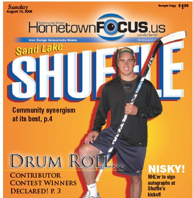 Mountain Iron native and NHL defenseman Matt Niskanen appeared on this cover of HometownFLOOR TOFocus on August 10, 2008. Niskanen played for the Virginia/MountainCEILING Iron-Buhl Blue Devils and the University of Minnesota Duluth Bulldogs before being drafted by the Dallas Stars in 2005.