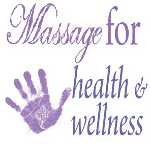 MASSAGE FOR HEALTH AND WELLNESS